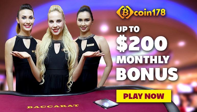 Bermain dengan Bonus hingga $200 Setiap Bulan di Coin178 Casino